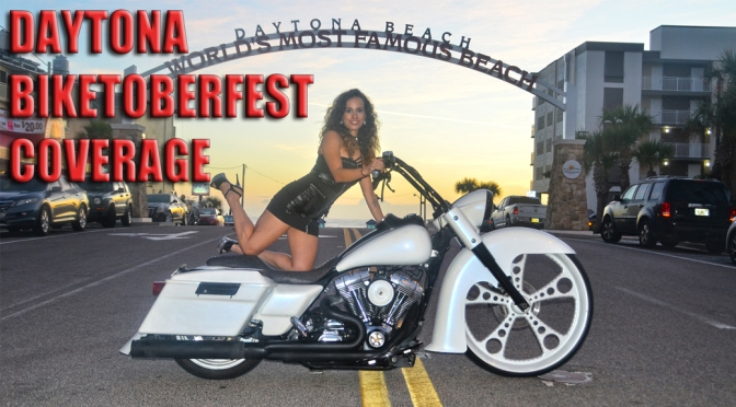 DAYTONA BIKETOBERFEST WAS HOT AND HOPPIN'